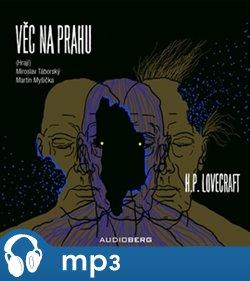 Věc na prahu, mp3 - Howard Phillips Lovecraft