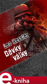 Děvky války - Leo Kessler e-kniha