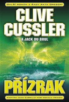 Přízrak - Jack Du Brul, Clive Cussler