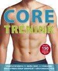 Core trénink ( Více než 150 cviků pro tvarování těla) - obálka