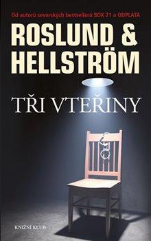 Tři vteřiny - Borge Helstrom, Anders Roslund