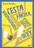 Podivuhodná cesta fakíra, který uvízl ve skříni z IKEY (Kniha, vázaná) - obálka