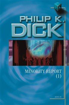 Obálka titulu Minority Report I.