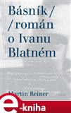 Básník (Román o Ivanu Blatném) - obálka