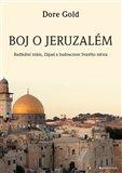 Boj o Jeruzalém (Radikální islám, Západ a budoucnost Svatého města) - obálka