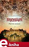 Mycelium III: Pád do temnot - obálka