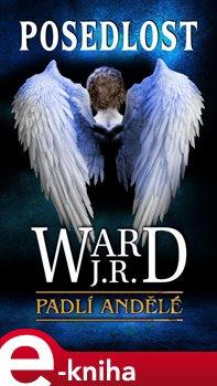 Posedlost. Padlí andělé 5 - J. R. Ward e-kniha