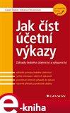 Jak číst účetní výkazy (Základy českého účetnictví a výkaznictví) - obálka