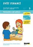 Svět financí (2. až 3. třída) (Matematika a její aplikace) - obálka