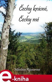 Obálka titulu Čechy krásné, Čechy mé