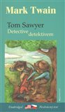 Tom Sawyer detektivem / Tom Sawyer, Detective - obálka