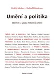 Umění a politika (Sborník 4. sjezdu historiků umění) - obálka