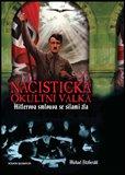 Nacistická okultní válka (Hitlerova smlouva se silami zla) - obálka