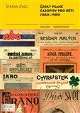 Česky psané časopisy pro děti (1850-1989) - obálka