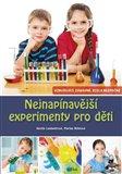 Nejnapínavější experimenty pro děti (Zcela bezpečné) - obálka