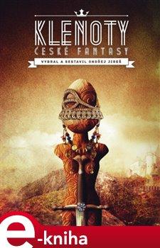 Obálka titulu Klenoty české fantasy