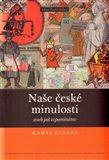 Naše české minulosti aneb jak vzpomínáme - obálka