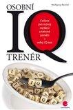 Osobní IQ trenér (Cvičení pro rozvoj myšlení a trénink paměti + velký IQ test) - obálka