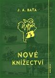 Nové knížectví (Román z průkopnického života) - obálka