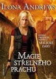 Magie střelného prachu (Svět Kate Daniels 1) - obálka