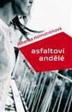 Asfaltoví andělé (Kniha, vázaná) - obálka