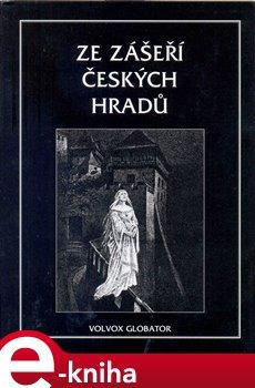 Obálka titulu Ze zášeří českých hradů