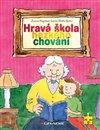 Obálka knihy Hravá škola hezkého chování