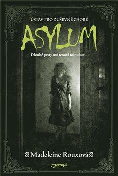 Obálka titulu Asylum - Ústav pro duševně choré