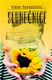 Slunečnice (Romantický příběh o životě, jaký žijete i vy) - obálka