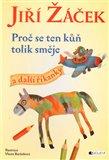 Proč se ten kůň tolik směje a další říkanky - obálka