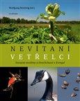 Nevítaní vetřelci (Invazní rostliny a živočichové v Evropě) - obálka