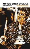 Mýtus Boba Dylana (Postkulturní esej) - obálka