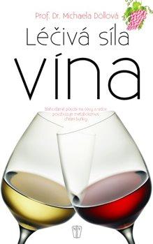 Obálka titulu Léčivá síla vína
