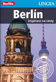 Berlín. inspirace na cesty
