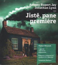 Jistě, pane premiére, CD - Anthony Rupert Jay, Jonathan Lynn