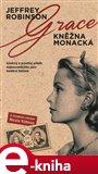 Grace - Kněžna monacká (Elektronická kniha) - obálka