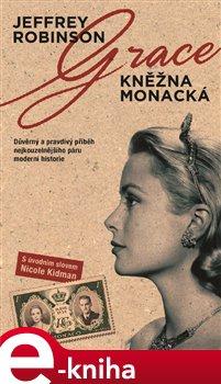 Obálka titulu Grace - Kněžna monacká