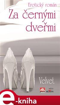 Za černými dveřmi - Velvet e-kniha