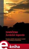 Ivančena – junácká legenda - obálka