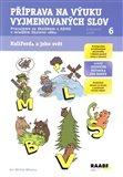 Příprava na výuku vyjmenovaných slov (Kniha, sešitová) - obálka