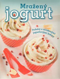 Mražený jogurt. Poháry s mraženými jogurtovými krémy