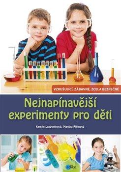 Obálka titulu Nejnapínavější experimenty pro děti