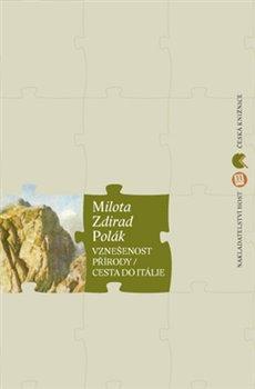 Vznešenost přírody / Cesta do Itálie - Robert Ibrahim, Milota Zdirad Polák