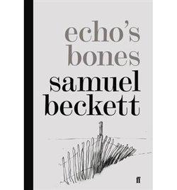 Beckett Samuel: Echo´s Bones Kniha