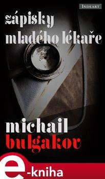 Zápisky mladého lékaře - Michail Bulgakov e-kniha
