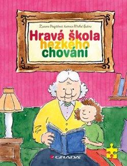 Hravá škola hezkého chování - Zuzana Pospíšilová