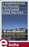 O komparativní politologii a současné české politice - obálka