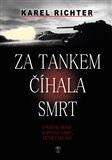 Za tankem číhala smrt (Válečné drama kapitána Vajdy, vězně z gulagu) - obálka