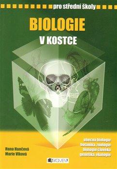 Biologie v kostce pro SŠ - Hana Hančová, Pavel Kantorek, Marie Vlková, Petr Ptáček