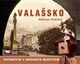 Valašsko (historickým a současným objektivem) - obálka